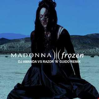 MADONNA   FROZEN 2020 (DJ AMANDA VS RAZOR 'N' GUIDO REMIX)