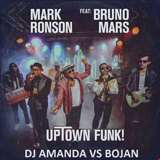 MARK RONSON feat. BRUNO MARS   UPTOWN FUNK [DJ AMANDA VS BOJAN]