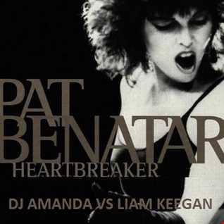 PAT BENATAR   HEARTBREAKER [DJ AMANDA VS LIAM KEEGAN]