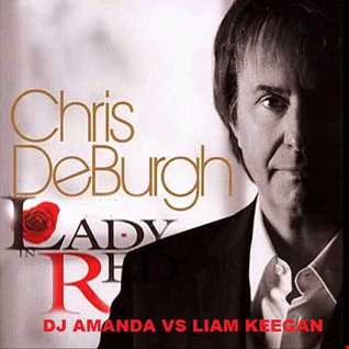 CHRIS DEBURGH   LADY IN RED [DJ AMANDA VS LIAM KEEGAN]