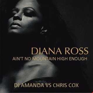DIANA ROSS   AIN'T NO MOUNTAIN HIGH ENOUGH 2016 [DJ AMANDA VS CHRIS COX]