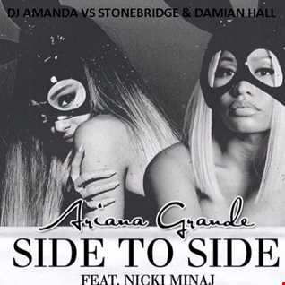 Ariana Grande feat. Nicki Minaj   Side To Side [DJ Amanda VS Stonebridge & Damian Hall]