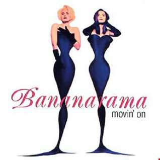 BANANARAMA   MOVING ON (DJ AMANDA VS STED E & HYBRID HEIGHTS)