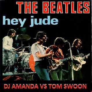 THE BEATLES   HEY JUDE [DJ AMANDA VS TOM SWOON]