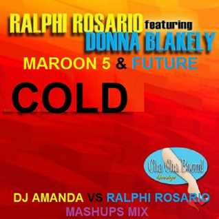 RALPHI ROSARIO FEAT. DONNA BLAKELY  MAROON 5 & FUTURE [DJ AMANDA VS RALPHI ROSARIO MASHUPS MIX ]