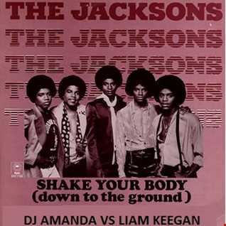 THE  JACKSONS   SHAKE YOUR BODY 2K14 [DJ AMANDA VS LIAM KEEGAN]