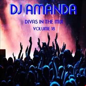 DJ AMANDA DIVAS IN THE MIX VOLUME 18
