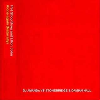 PET SHOP BOYS AND ELTON JOHN   ALONE AGAIN (NATURALLY) 2020 (DJ AMANDA VS STONEBRIDGE & DAMIAN HALL )