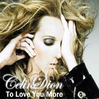 CELINE DION   TO LOVE YOU MORE (DJ AMANDA AND JR'S FUNKY REMIX)