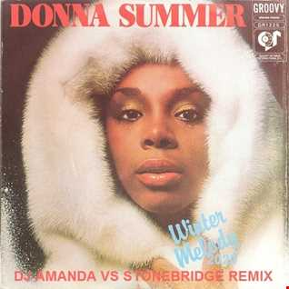 DONNA SUMMER   WINTER MELODY 2020 (DJ AMANDA VS STONEBRIDGE)