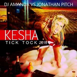 KESHA   TIK TOK 2016 [DJ AMANDA VS JONATHAN PITCH]