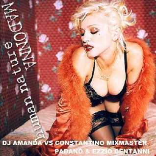 MADONNA   HUMAN NATURE [DJ AMANDA VS CONSTANTINO MIXMASTER PADOVANO & EZIO CENTANNI]