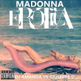 MADONNA   EROTICA 2016 [DJ AMANDA VS GIUSEPPE D.]