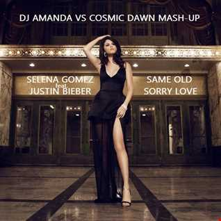 SELENA GOMEZ feat. JUSTIN BIEBER   SAME OLD SORRY LOVE [DJ AMANDA VS COSMIC DAWN MASH UP]