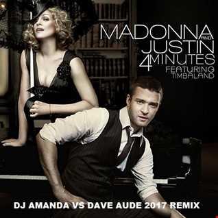 MADONNA feat. JUSTIN TIMBERLAKE   4 MINUTES [DJ AMANDA VS DAVE AUDE  2017 REMIX]