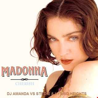 MADONNA   CHERISH [DJ AMANDA VS STED E & HYBRID HEIGHTS]
