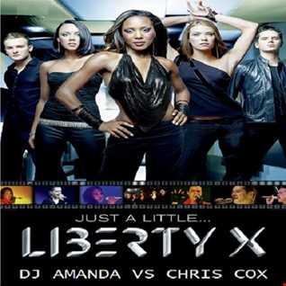 LIBERTY X   JUST A LITTLE 2016 [DJ AMANDA VS CHRIS COX]