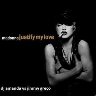 MADONNA   JUSTIFY MY LOVE [DJ AMANDA VS JIMMY GRECO]