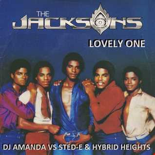 THE JACKSONS   LOVELY ONE [DJ AMANDA VS STED E & HYBRID HEIGHTS]