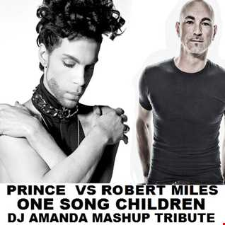 PRINCE VS ROBERT MILES   ONE SONG CHILDREN [DJ AMANDA MASHUP TRIBUTE]