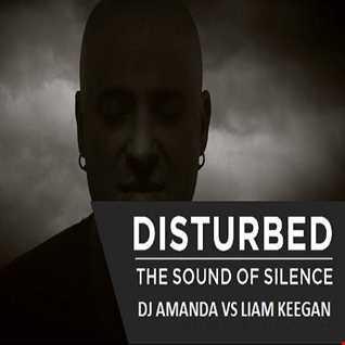 DISTURBED   THE SOUND OF SILENCE [DJ AMANDA VS LIAM KEEGAN]