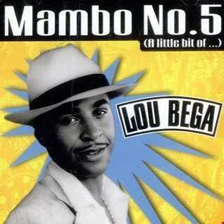 LOU BEGA   MAMBO NO. 5 (DJ AMANDA VS DAVE AUDE)