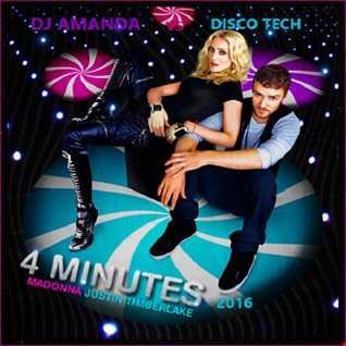 MADONNA feat. JUSTIN TIMBERLAKE & TIMBALAND   4 MINUTES [DJ AMANDA VS DISCO TECH]