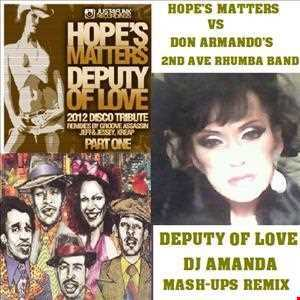 HOPE'S MATTERS VS DON ARMANDO'S 2ND AVE RHUMBA BAND   DEPUTY OF LOVE (DJ AMANDA MASH UPS REMIX) [reposted]