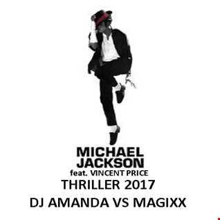 MICHAEL JACKSON feat. VINCENT PRICE   THRILLER 2017 [DJ AMANDA VS MAGIXX]