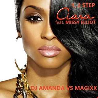 CIARA feat. MISSY ELLIOT   1, 2 STEP 2016 [DJ AMANDA VS MAGIXX]