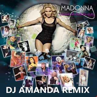 MADONNA   CELEBRATION 2016 [DJ AMANDA REMIX]