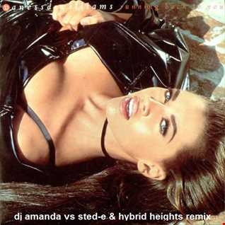 VANESSA WILLIAMS   RUNNING BACK TO YOU 2020 (DJ AMANDA VS STED E & HYBRID HEIGHTS REMIX)
