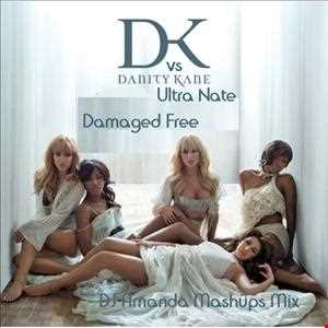 DANITY KANE VS ULTRA NATE   FREE & DAMAGED [DJ AMANDA MASHUPS MIX]
