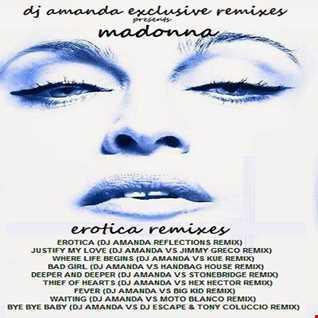 DJ AMANDA EXCLUSIVE REMIXES Presents MADONNA EROTICA REMIXES