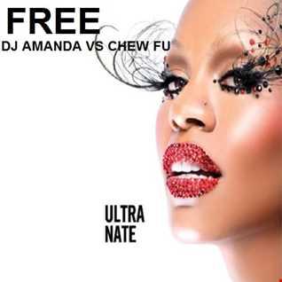ULTRA NATE'   FREE [DJ AMANDA VS CHEW FU]