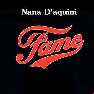 NANA D'AQUINI   FAME 2020 (DJ AMANDA VS MOTO BLANCO)
