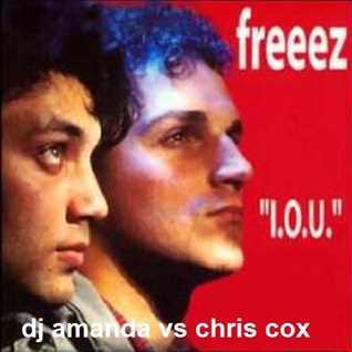 FREEEZ   I.O.U. [DJ AMANDA VS CHRIS COX]