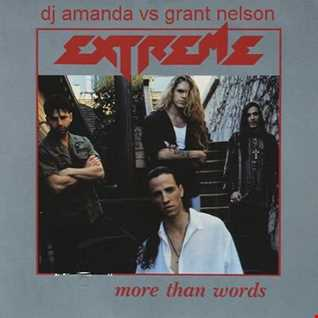 EXTREME   MORE THAN WORDS [DJ AMANDA VS GRANT NELSON].