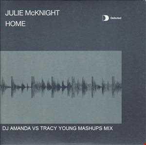 JULIE MCKNIGHT   HOME (DJ AMANDA VS TRACY YOUNG MASHUPS MIX