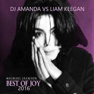 MICHAEL JACKSON   BEST OF JOY 2016 [DJ AMANDA VS LIAM KEEGAN]