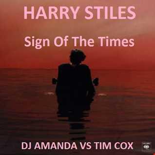 Harry Stiles   Sign Of The Times {DJ Amanda VS Tim Cox]