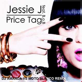 JESSIE J feat. B.O.B. PRICE TAG 2020 (DJ AMANDA VS MOTO BLANCO REMIX)