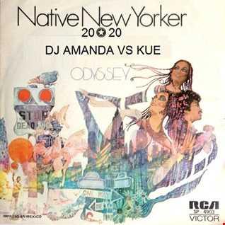 ODDYSEY   NATIVE NEW YORKER 2020 (DJ AMANDA VS KUE)