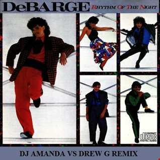 DeBARGE   RHYTHM OF THE NIGHT 2020 (DJ AMANDA VS DREW G REMIX)