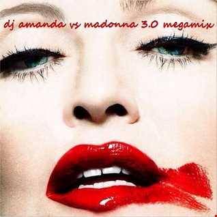 DJ AMANDA VS MADONNA 3.0 MEGAMIX