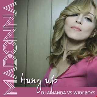 MADONNA   HUNG UP (DJ AMANDA VS WIDEBOYS MASHUPS MIX)