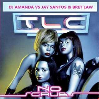 TLC   NO SCRUBS 2016 [DJ AMANDA VS JAY SANTOS & BRET LAW]