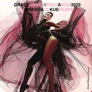 GRACE JONES   I NEED A MAN 2020 (DJ AMANDA VS KUE REMIX)