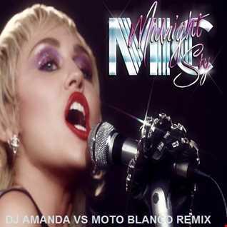 MILEY CYRUS   MIDNIGHT SKY (DJ AMANDA VS MOTO BLANCO REMIX)