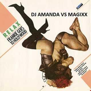 FRANKIE GOES TO HOLLYWOOD   RELAX [DJ AMANDA VS MAGIXX]